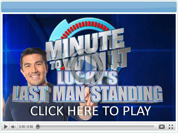 Minute To Win It - Lucky's Last Man Standing - Pinoy Show Biz  Your Online Pinoy Showbiz Portal