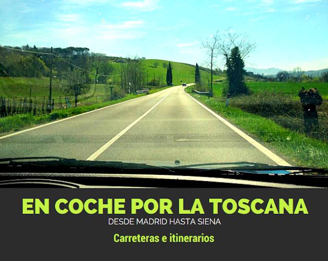 En coche por la Toscana