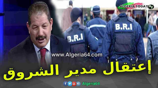 إعتقال رئيس و المدير العام لمجمع الشروق علي فضيل