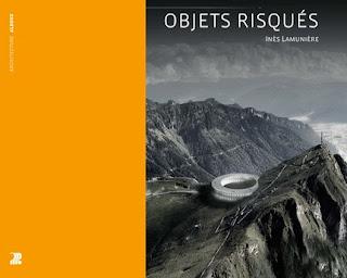 Objets Risqués, le pari des infrastructures intégratives (EPFL, PPUR 2015)