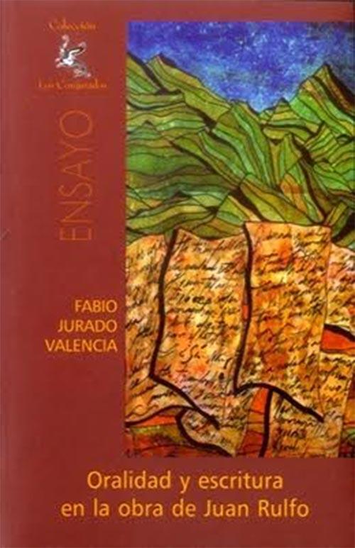 Oralidad y escritura en la obra de Juan Rulfo