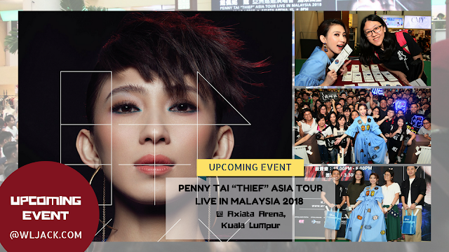 """[Upcoming Event] PENNY TAI """"THIEF"""" ASIA TOUR LIVE IN MALAYSIA 2018  戴佩妮 【賊】 亞洲巡迴演唱會馬來西亞站"""
