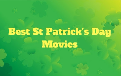 St Patrick's Day 2018 Movies