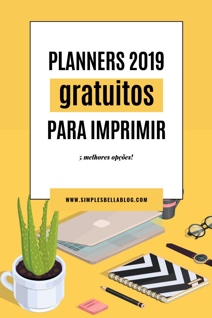 Planner 2019: 5 melhores opções gratuitas para imprimir e usar!