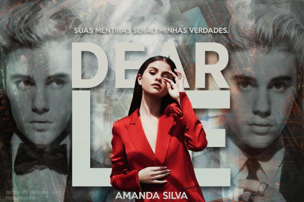 CF: Dear Lie (Amanda Silva)