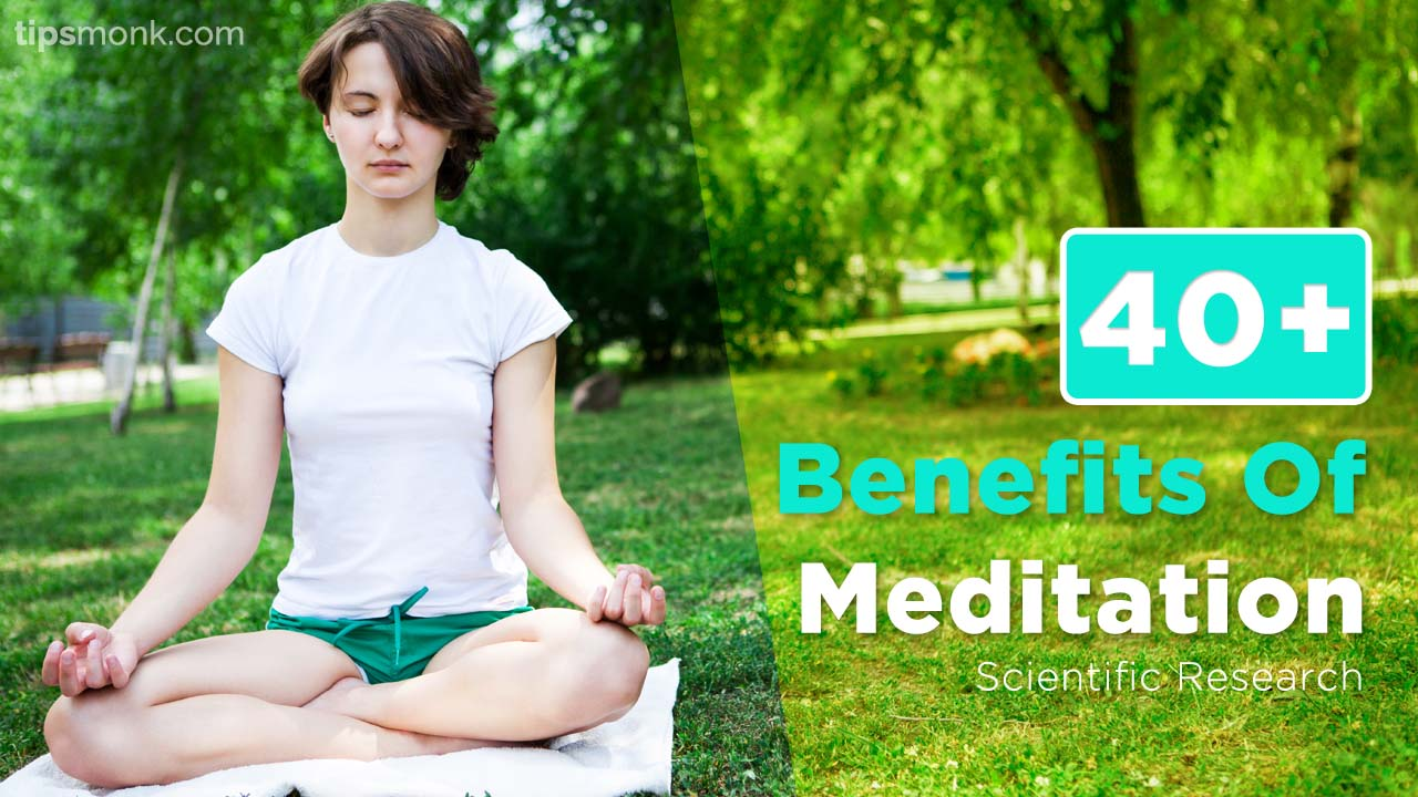Meditation Benefits for Health, Beauty & Mind - Scientific Research  Study Image - Tipsmonk