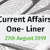 Current Affairs One-Liner: 27th August 2019
