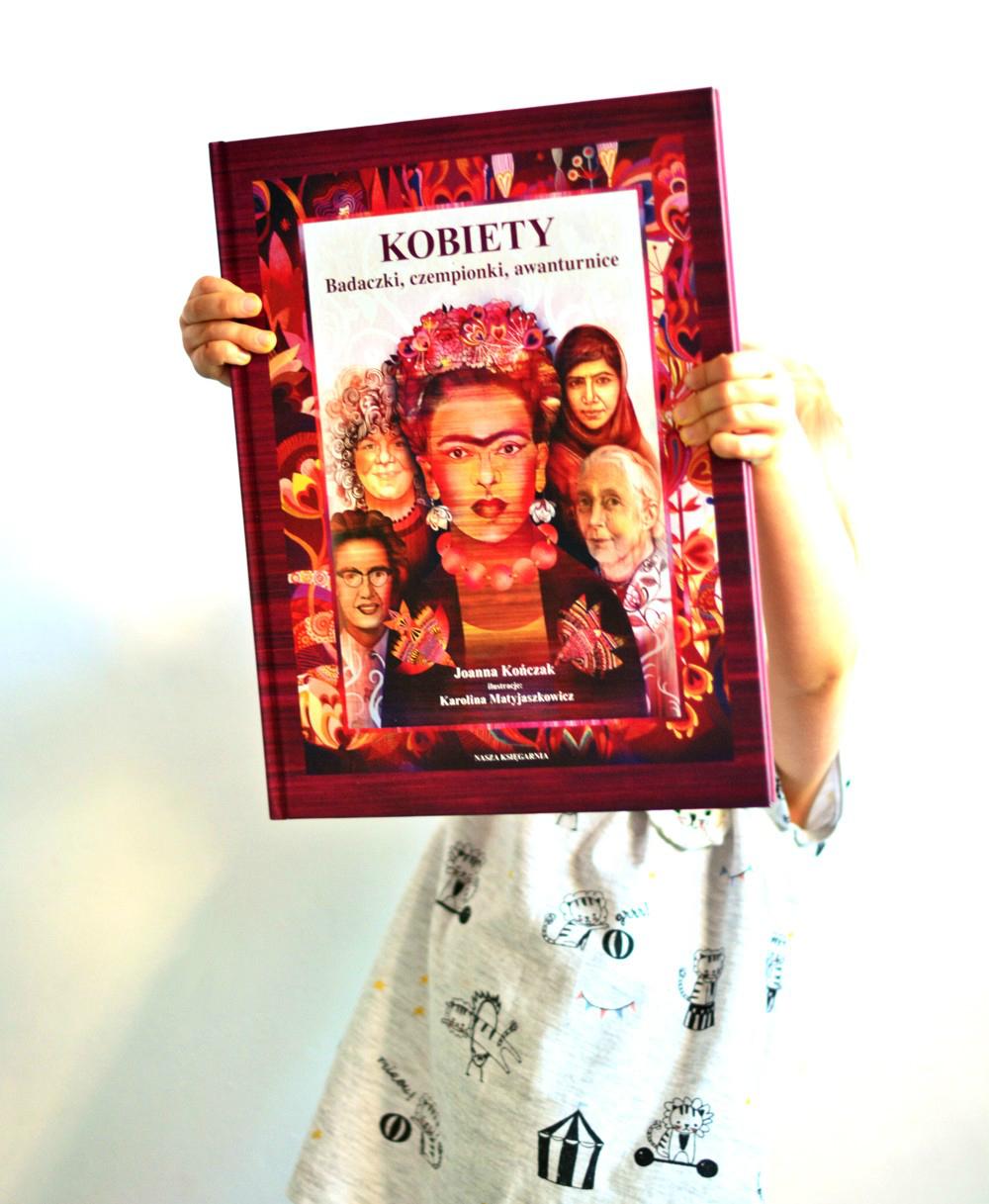"""""""Kobiety. Badaczki, czempionki, awanturnice"""" Joanna Kończak, ilustracje: Karolina Matyjaszkowicz - ZABAWA Z KSIĄŻKĄ #1"""