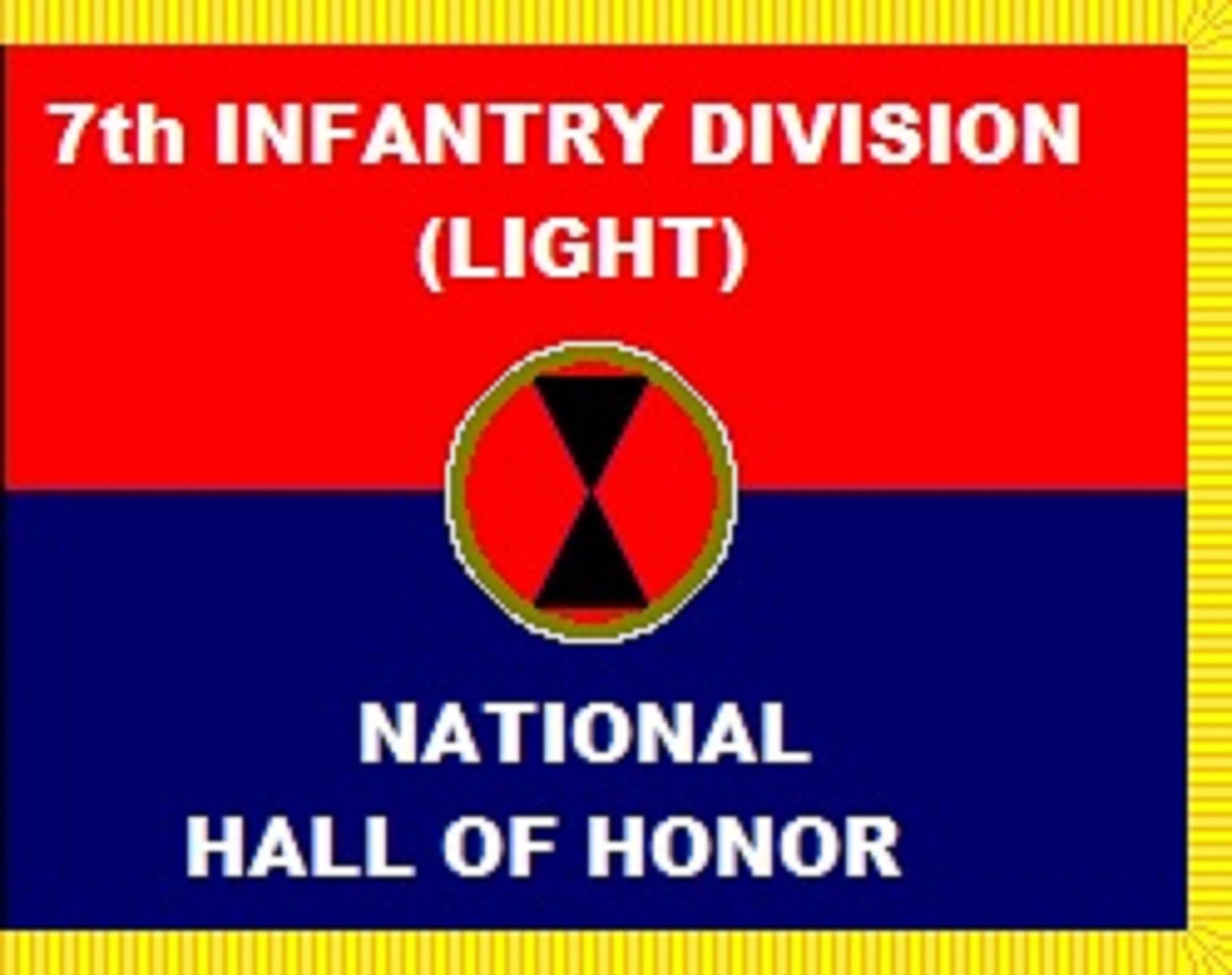 7th INFANTRY DIVISION (LIGHT)  NATIONAL HALL OF HONOR