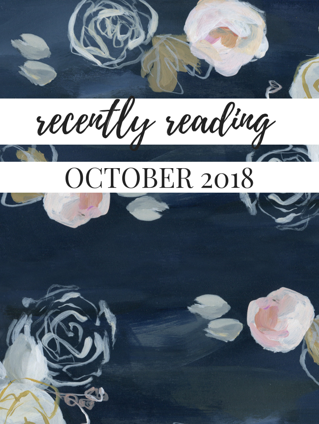 Recently Reading: October 2018