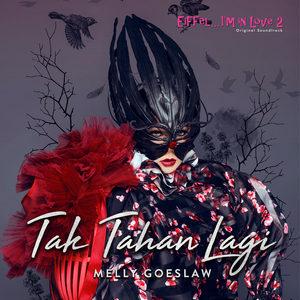Melly Goeslaw - Tak Tahan Lagi
