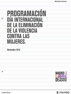 Programación de actividades por el Día Internacional para la Eliminación de la Violencia contra las Mujeres 2016