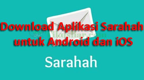 Download Aplikasi Sarahah Untuk Android dan iOS Terbaru
