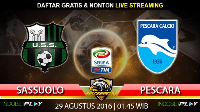 Prediksi Sassuolo vs Pescara 29 Agustus 2016 (Liga Italia)