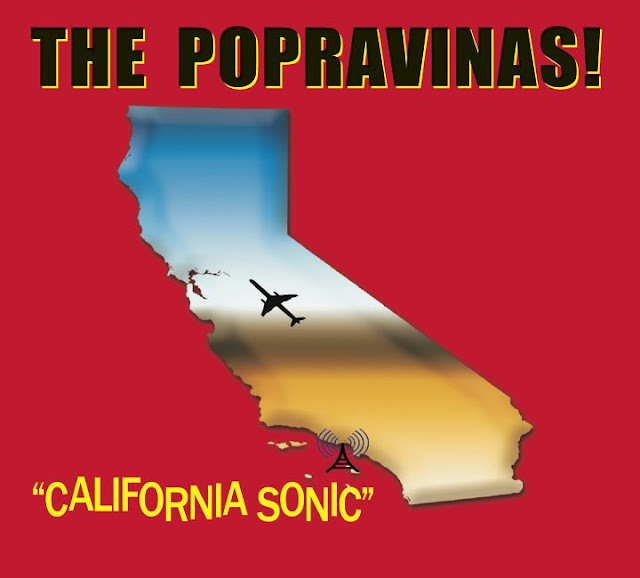 THE POPRAVINAS - California Sonic 1