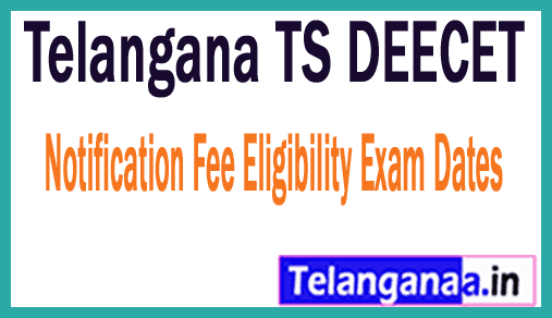 Telangana TS DEECET TS Dietcet 2019 Notification Fee Eligibility Exam Dates