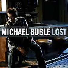 Michael Buble Lost Lyrics