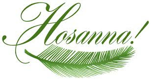 Celebrate Palm Sunday Hosanna