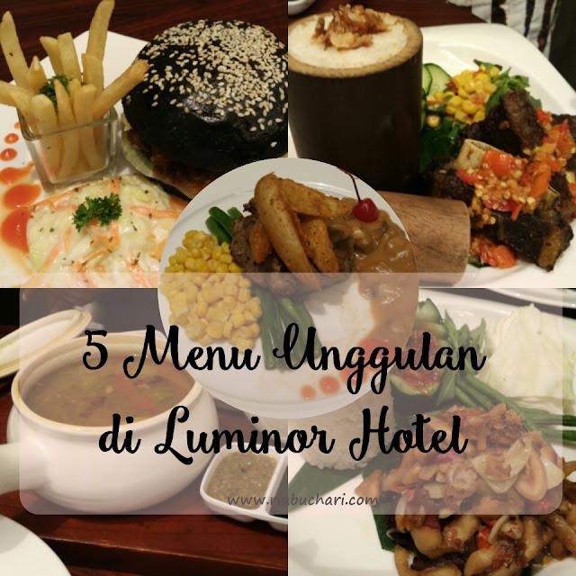 5 Menu Unggulan di Luminor Hotel