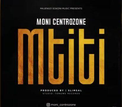 Moni Centrozone - Mtiti