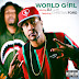 DJ Quik - World Girl Featuring Christian Ford