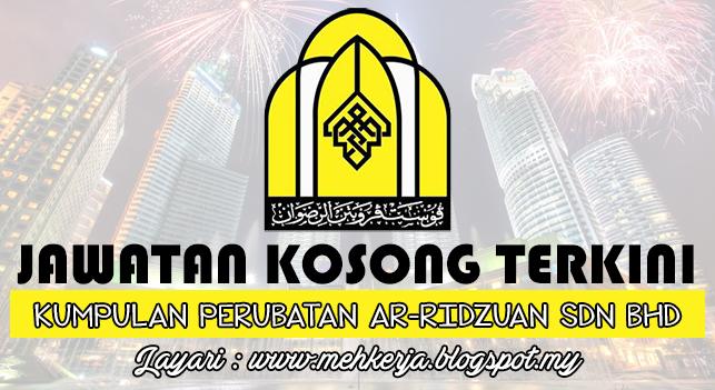 Jawatan Kosong Terkini 2016 di Kumpulan Perubatan Ar-Ridzuan Sdn Bhd