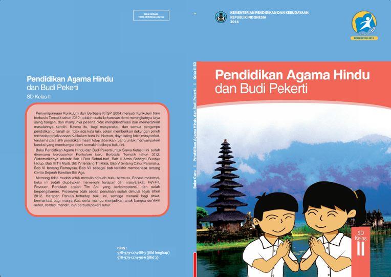 Download Gratis Buku Guru dan Buku Siswa Pendidikan Agama Hindu dan Budi Pekerti SD Kelas 2 Kurikulum 2013 Format PDF