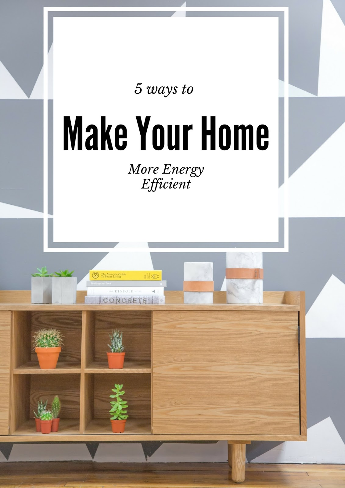 side street style 5 ways to make your home more energy efficient. Black Bedroom Furniture Sets. Home Design Ideas