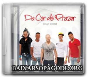 Da Cor do Prazer - Amar Assim (2012)