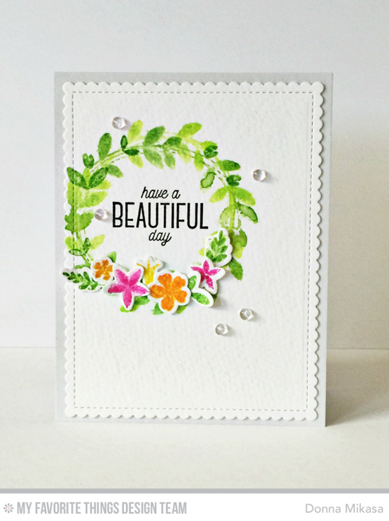 Beautiful Day Card by Donna Mikasa featuring Lisa Johnson Designs Spring Wreath stamp set and Die-namics, and the Blueprints 27 Die-namics #mftstamps