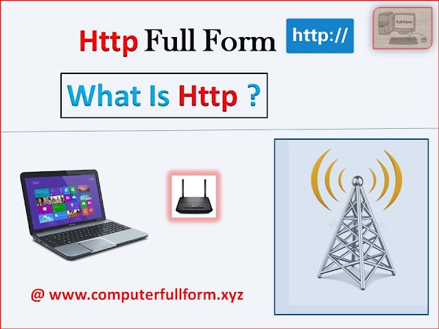 HTTP Full Form | What is HTTP- Information About HTTP In Simple Language