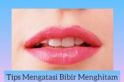 Tips Mengatasi Bibir Menghitam