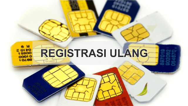 Cara Registrasi Ulang Kartu SIM Semua Operator