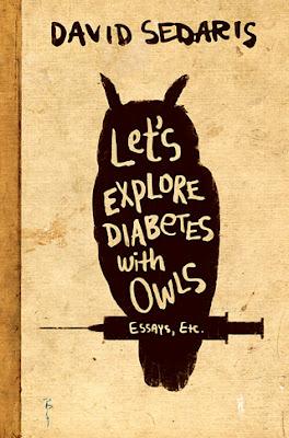 Let's Explore Diabetes with Owls by David Sedaris - book cover