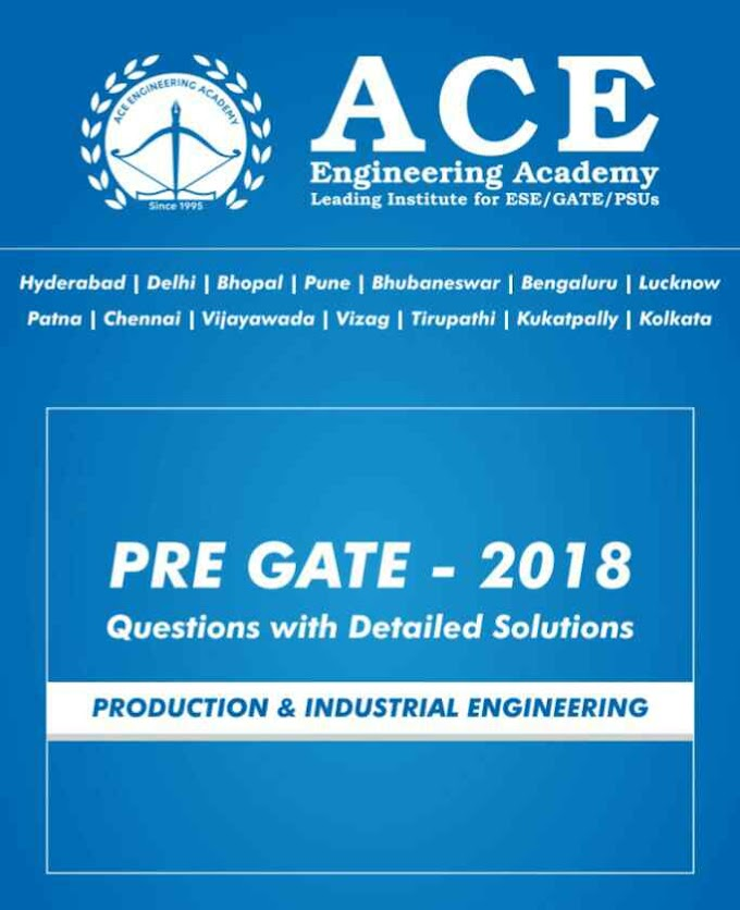 ACE ACADEMY PRE GATE 2018 [PRODUCTION ENGINEERING]