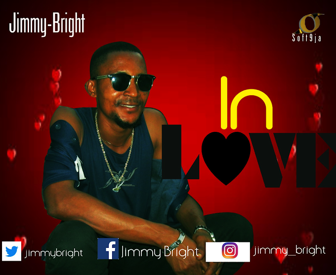 [Music] Jimmy Bright_In Love Mp3 Download
