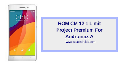 ROM CM 12.1 Limit Project Premium For Andromax A