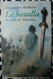 Portada del libro La batalla. Historia de Waterloo, de Alessandro Barbero