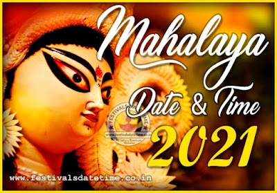 2021 Mahalaya Puja Date and Time in India, 2021 Mahalaya Pooja Timing Schedule