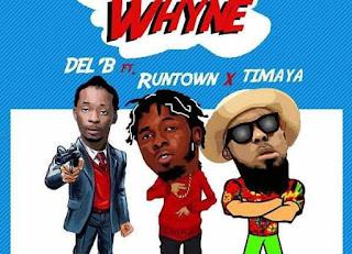 Del B – Die For Yuh Whine ft. Timaya & Runtown.mp3