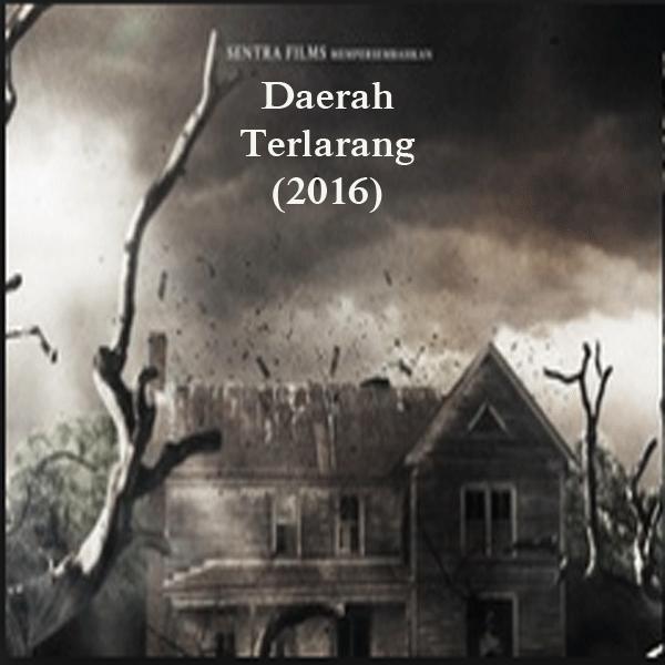 Sinopsis Film Film Daerah Terlarang (2016)