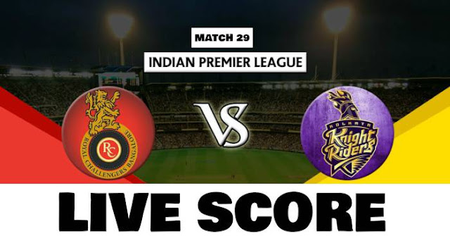 IPL 2018 Match 29 RCB vs KKR Live Score and Full Scorecard