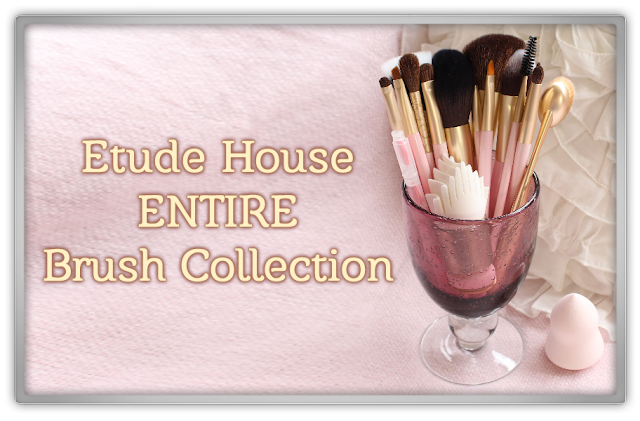 Etude House My Beauty Tool Brush Collection Complete entire makeup brushes haul review pink bubble glass beauty blogger blog korean