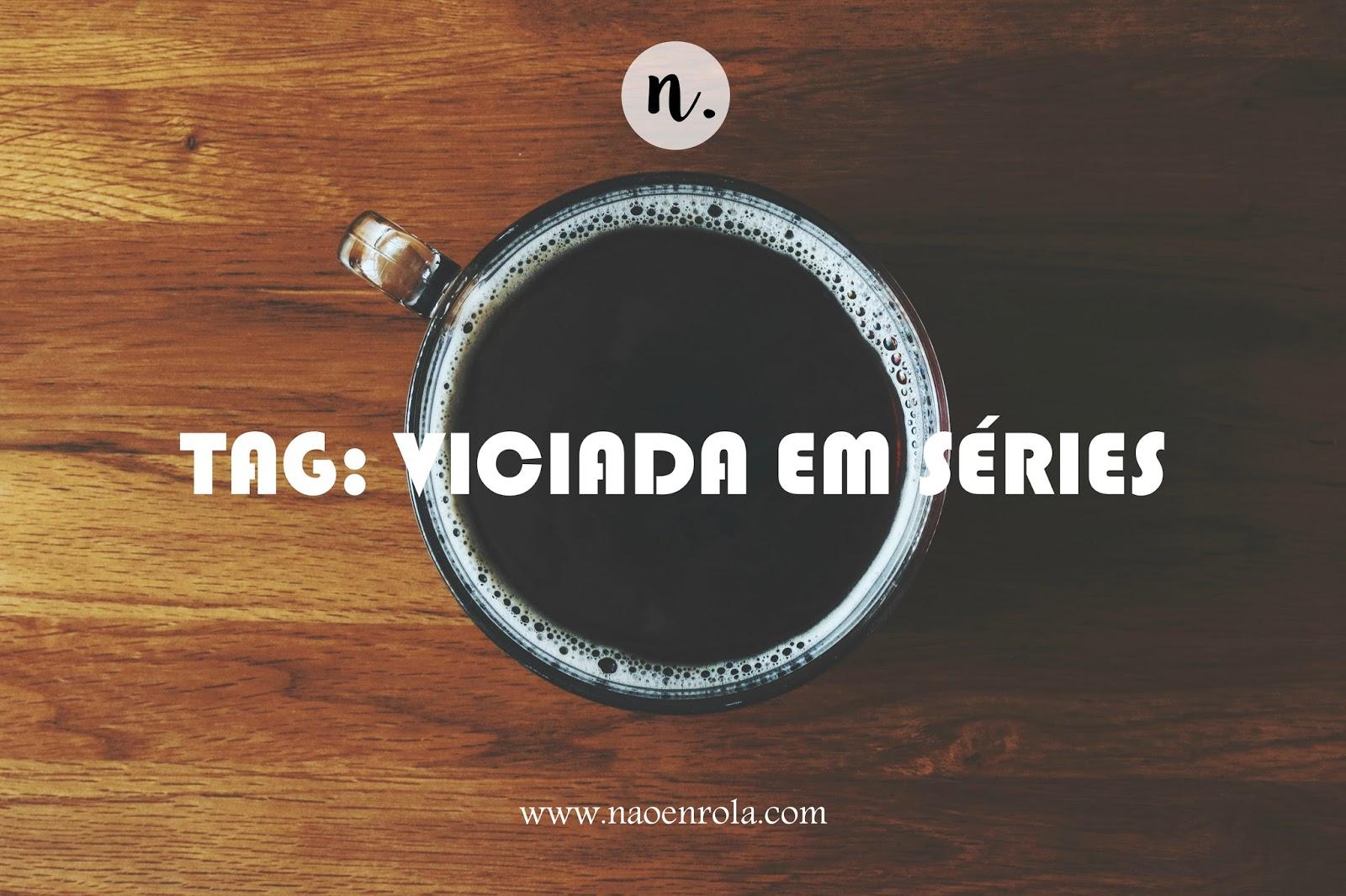 tag viciada em series seriado tv the oc new girl do amor não enrola blog blogueira tutorial
