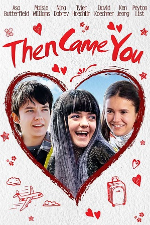 Then Came You (2018) 700MB Full English Movie Download 720p Web-DL thumbnail