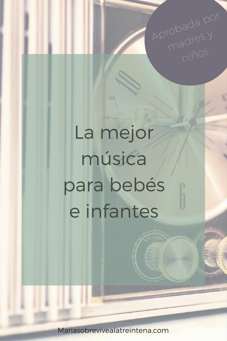 La mejor música para bebés e infantes
