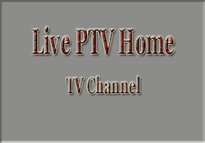Live PTV Home TV Channel  Programmes