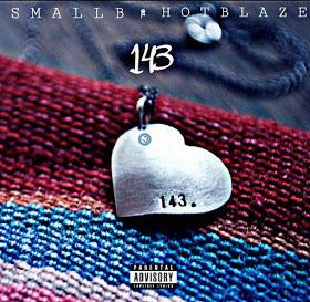 BAIXAR MP3 | Smallb Feat Hot Blaze- 143 { Granda Beat } | 2017