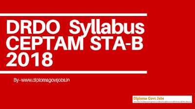 DRDO Syllabus CEPTAM STA-B 2018