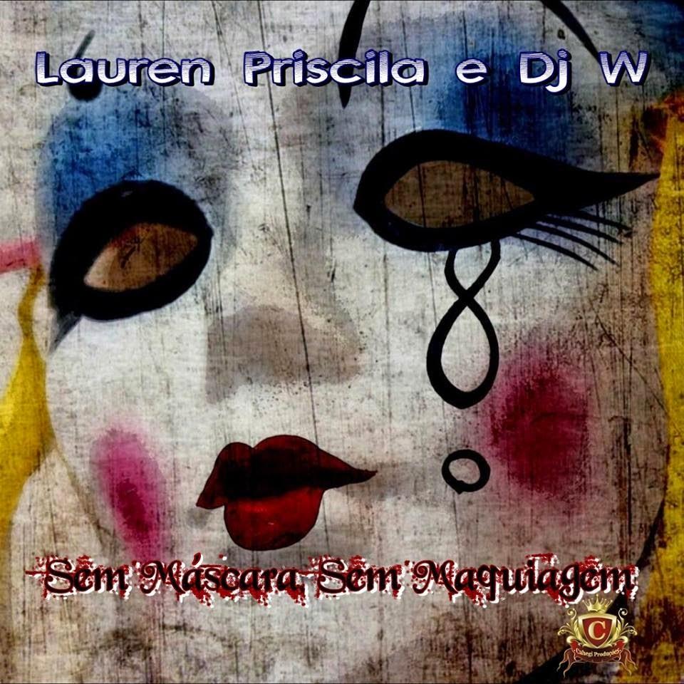 http://www.rapmineiro288.net/2014/12/lauren-dj-w-sem-mascara-sem-maquiagem.html
